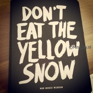 Dont eat the yellow snow Marcus Kraft