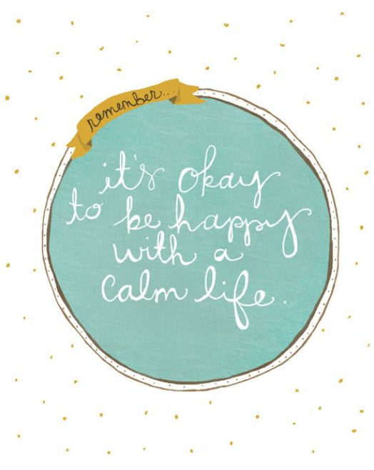 Happy with calm life quote