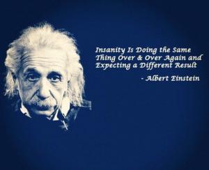 Ja-maar Einstein insanity