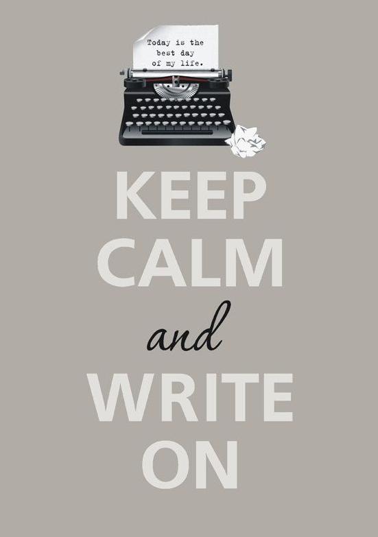 Keep kalm write on