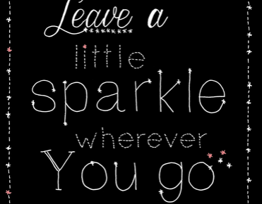 Leave a little sparkle quote