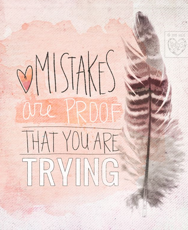 Mindfulness mistakes proof trying quote