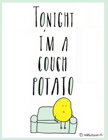 Mindfulness quote couch patato