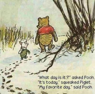 Mindfulness spreuk it's today pooh