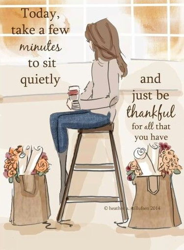 Sit quiet thankful quote