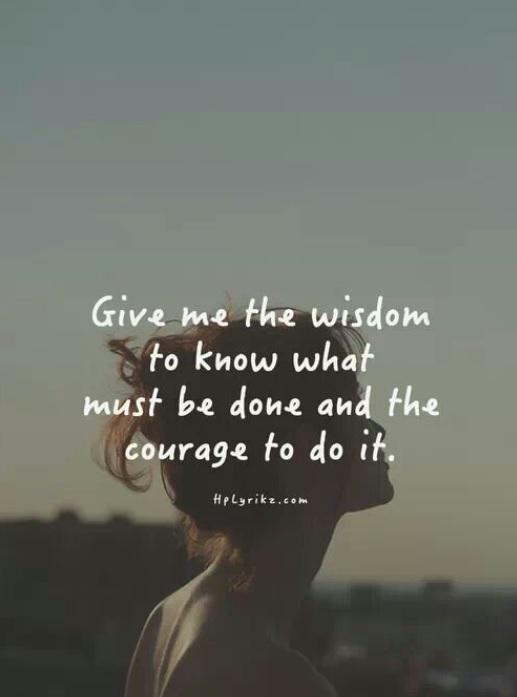 Wisdom courage quote