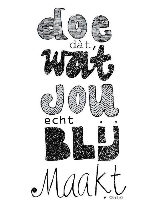 doen wat blij maakt mindfulness quote
