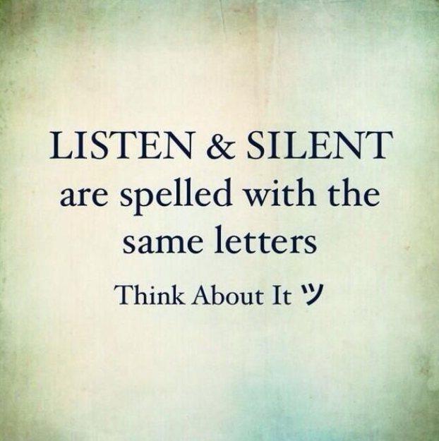 listen silent spelled same quote