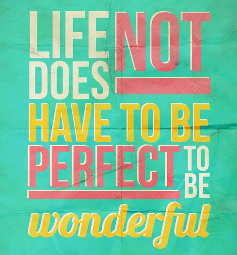 mindfulness quote life perfect wonderful