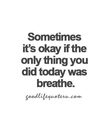 mindfulness quote sometimes okay only breathe