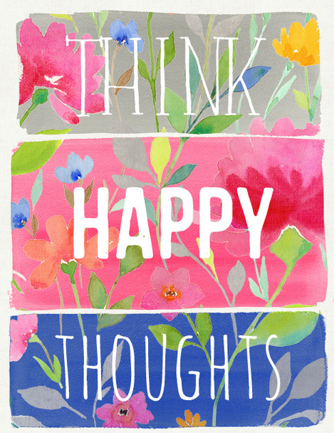 mindfulness quote think happy thoughts