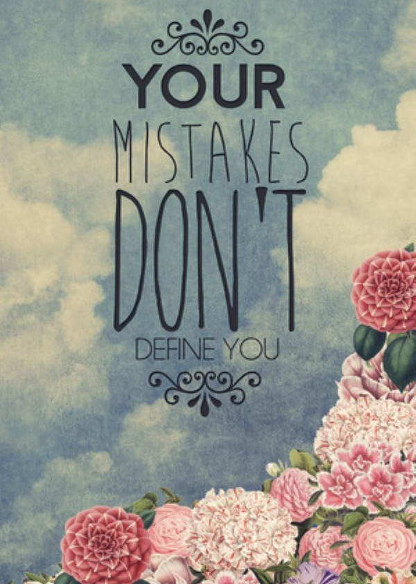 mistakes dont define you quote