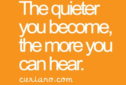 Mindfulness spreuk quieter more you hear